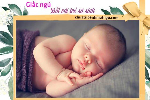 Mẹ cho trẻ sơ sinh ngủ nhiều có tốt không